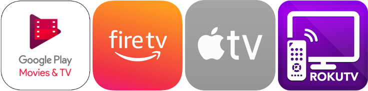 Google Play, Roku, Apple TV and Fire TV